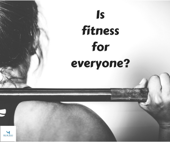 Is fitness for everyone_