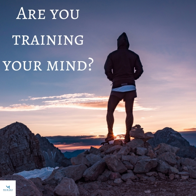 Are you training your mind_